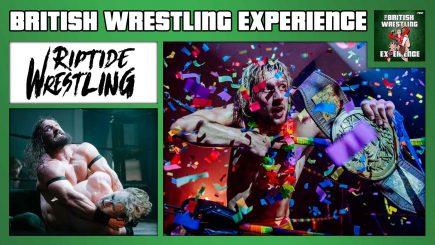 British Wrestling Experience 2/21/20: Josh Bevan (RIPTIDE Wrestling) Interview