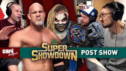 Café Hangout: WWE Super ShowDown POST Show w/ Mike Murray
