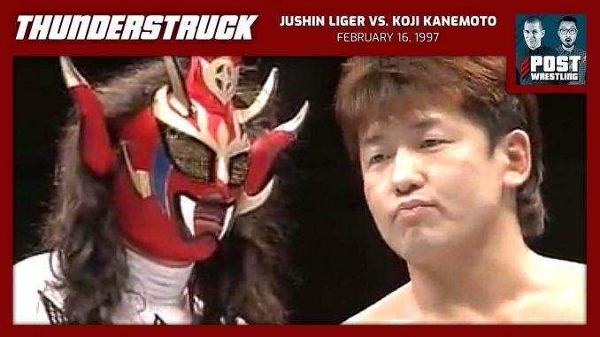 Thunderstruck #20: Jushin Liger vs. Koji Kanemoto (2/16/97) w/ Davis Storm