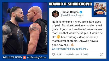 "Rewind-A-SmackDown 3/20/20: ""Roman, I Want to Take Your Back to a Tweet"""