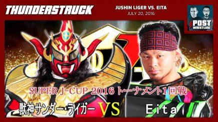 Thunderstruck #22: Jushin Liger vs. Eita (7/20/16) w/ Case Lowe