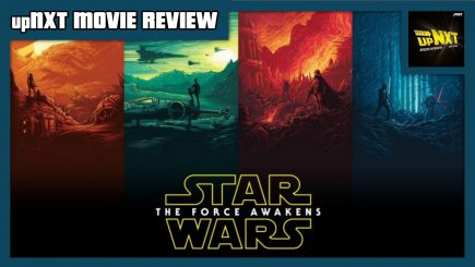 upNXT MOVIE REVIEW – Star Wars Episode VII: The Force Awakens (2015)