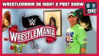 WWE WrestleMania 36 Night 2 POST Show – Firefly Fun House, Lesnar vs. McIntyre