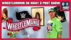 WWE WrestleMania 36 Night 2 POST Show – Firefly Fun House, Lesnar vs. McIntyre
