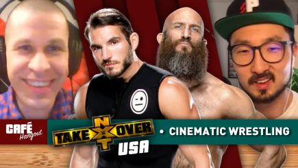 Café Hangout: NXT TakeOver USA, Cinematic Wrestling