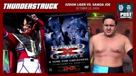 Thunderstruck #25: Jushin Liger vs. Samoa Joe (10/23/05) w/ Wai Ting