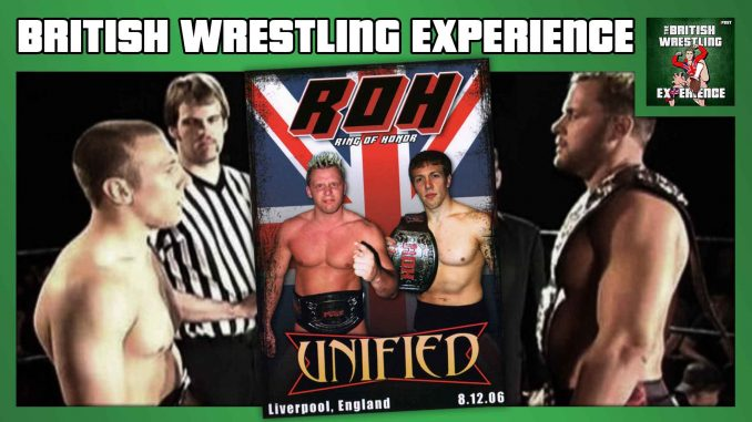 BWE Retro Edition: ROH Unified (2006)