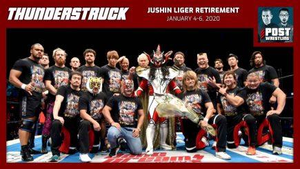 Thunderstruck #26: Jushin Liger Retirement Matches & Ceremony (2020) w/ John Pollock