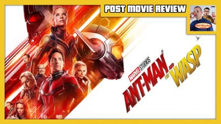 POST MOVIE REVIEW: Ant-Man and the Wasp (2018)