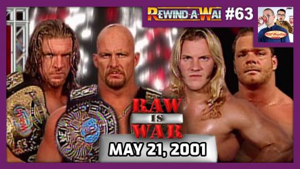REWIND-A-WAI #63: WWF Raw Is War (May 21, 2001)