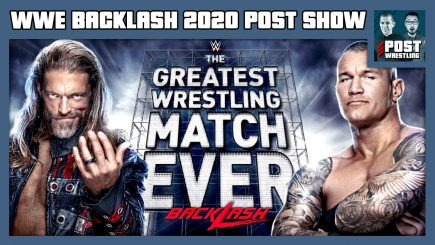 John Pollock & Wai Ting review WWE Backlash 2020 featuring Randy Orton vs. Edge in The Greatest Wrestling Match Ever.