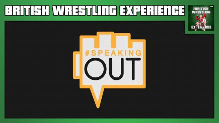 British Wrestling Experience: #SpeakingOut