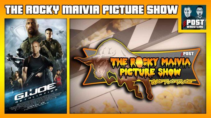 The Rocky Maivia Picture Show #18: G.I. Joe: Retaliation (2013) w/ John Siino