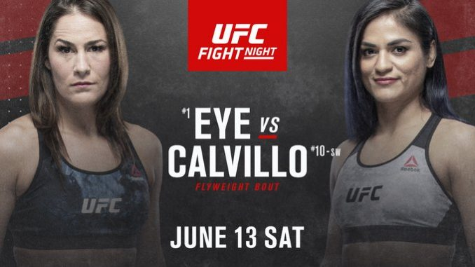 Ufc Fight Night Card For June 13 Feat Eye Vs Calvillo