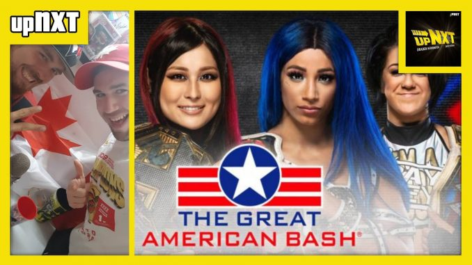 """upNXT 7/1/20: """"The Great American Bash"""""""