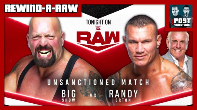Rewind-A-Raw 7/20/20: RK-Show, Ric Flair Off Raw, BTE
