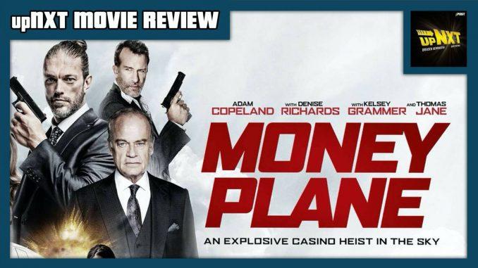 upNXT MOVIE REVIEW: Money Plane (2020) starring Edge