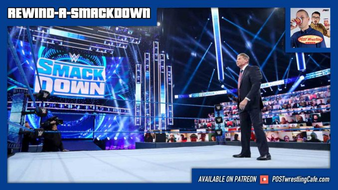 Rewind-A-SmackDown 8/21/20: ThunderDome Debut, Audience Feedback