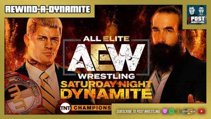 Rewind-A-Dynamite 8/22/20: Saturday Night Dynamite, NXT TakeOver: XXX