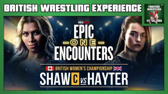 British Wrestling Experience: RevPro Epic Encounters 1, NXT UK returns, Benjamin Carter, Gabriel Kidd
