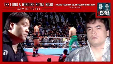 L&WRR #3: Jumbo Tsuruta vs. Mitsuharu Misawa (6/8/90) w/ JP Houlihan
