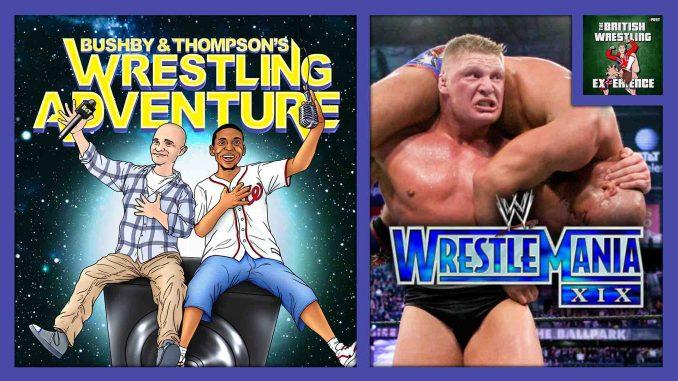 Bushby & Thompson's Wrestling Adventure: WWE WrestleMania XIX w/ Nate Milton