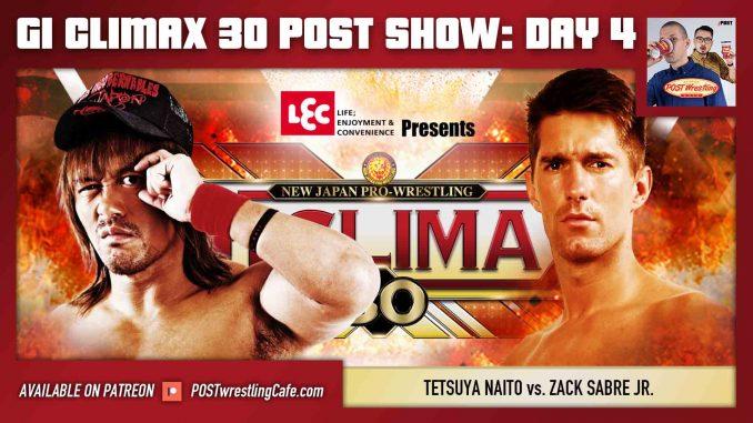 G1 Climax 30 POST Show: Day 4 – Tetsuya Naito vs. Zack Sabre Jr.