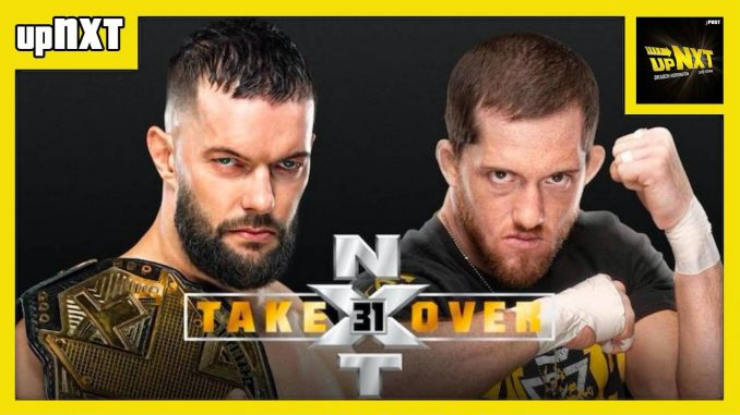 NXT TakeOver 31 POST Show