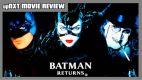 upNXT MOVIE REVIEW: Batman Returns (1992)
