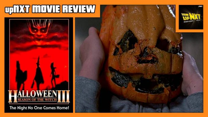 upNXT MOVIE REVIEW - Halloween III: Season of the Witch (1982)