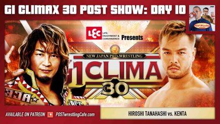 G1 Climax 30 POST Show: Day 10 – Hiroshi Tanahashi vs. KENTA