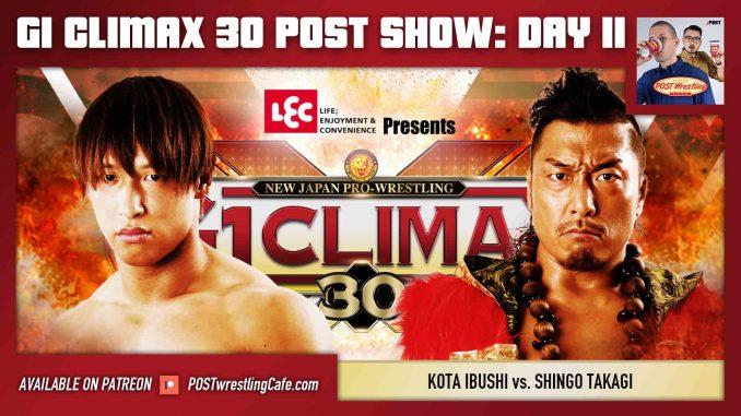 G1 Climax 30 POST Show: Day 11 – Kota Ibushi vs. Shingo Takagi