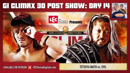G1 Climax 30 POST Show: Day 14 – Tetsuya Naito vs. EVIL