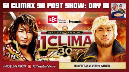 G1 Climax 30 POST Show: Day 16 – Hiroshi Tanahashi vs. SANADA