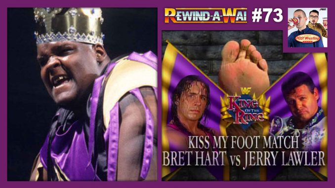 REWIND-A-WAI #73: WWF King of the Ring 1995