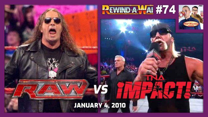 REWIND-A-WAI #74: WWE Raw vs. TNA Impact (Jan. 4, 2010)