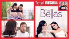 TOTAL RECALL: Total Bellas Season 6, Ep. 1 & 2