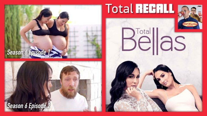 TOTAL RECALL: Total Bellas Season 6, Ep. 1 & 2