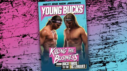 "BOOK REVIEW: ""Young Bucks: Killing the Business from Backyards to the Big Leagues"""
