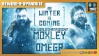"Rewind-A-Dynamite 12/2/20: ""Winter Is Coming"", Moxley vs. Omega, Pat Patterson"