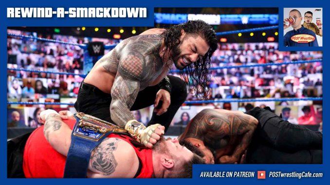 Rewind-A-SmackDown 12/4/20: Reigns-Owens at TLC, Pat Patterson, Pollock returns!