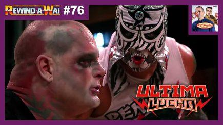 REWIND-A-WAI #76: Lucha Underground – Ultima Lucha 1 (2015)