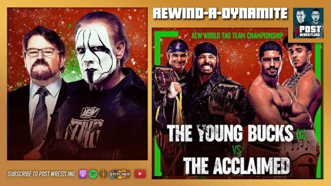 Rewind-A-Dynamite 12/23/20: Young Bucks vs. Acclaimed, Sting speaks