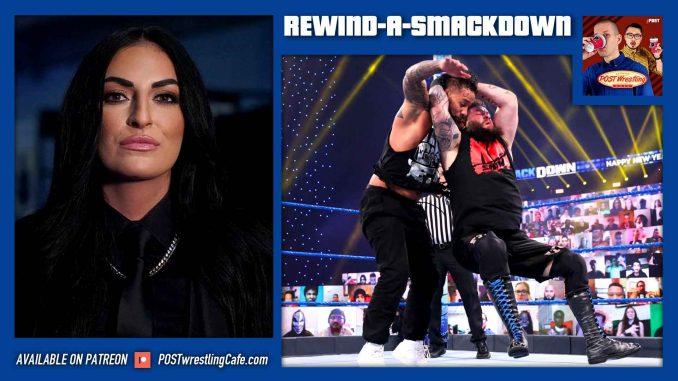 Rewind-A-SmackDown 1/1/21: Sonya Deville Returns, Mick Foley-COVID