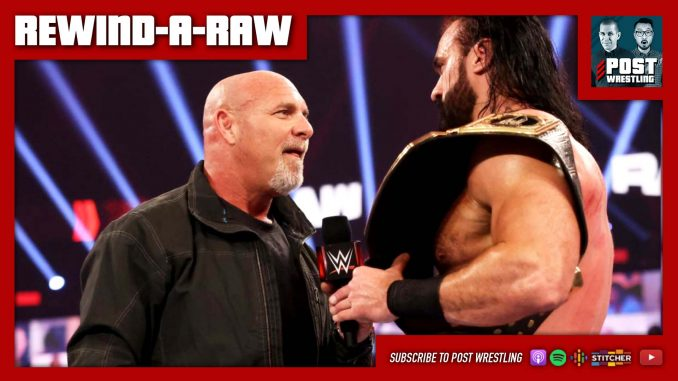 Rewind-A-Raw 1/4/21: Legends Night, Goldberg challenges McIntyre