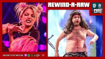 REWIND-A-RAW 1/18/21: Alexa's Playground, WM Locations