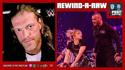 REWIND-A-RAW 1/25/21: WWE-Peacock, Edge-Rumble, Orton Burned