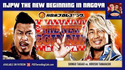 NJPW New Beginning in Nagoya POST Show – Takagi vs. Tanahashi