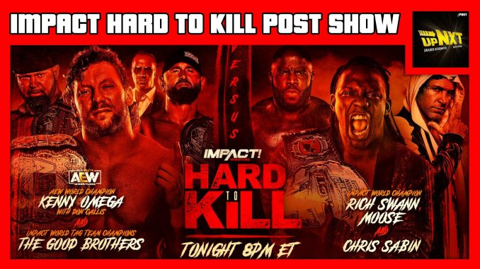 IMPACT Hard To Kill 2021 POST Show