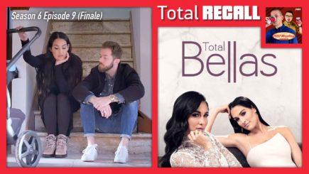 TOTAL RECALL: Total Bellas Season 6, Ep. 9 (Finale)